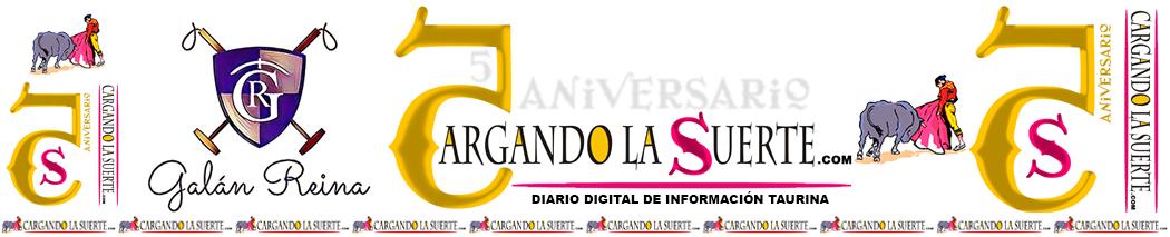 Cargandolasuerte.com: Diario Digital de Información Taurina -